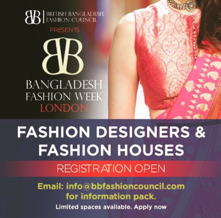 Bb Fashion Council On Twitter Registration Open For Fashion Designers Fashion Houses Interested In Taking Part In Bangladesh Fashion Week London 2018 Taking Place On The 6th 7th October At