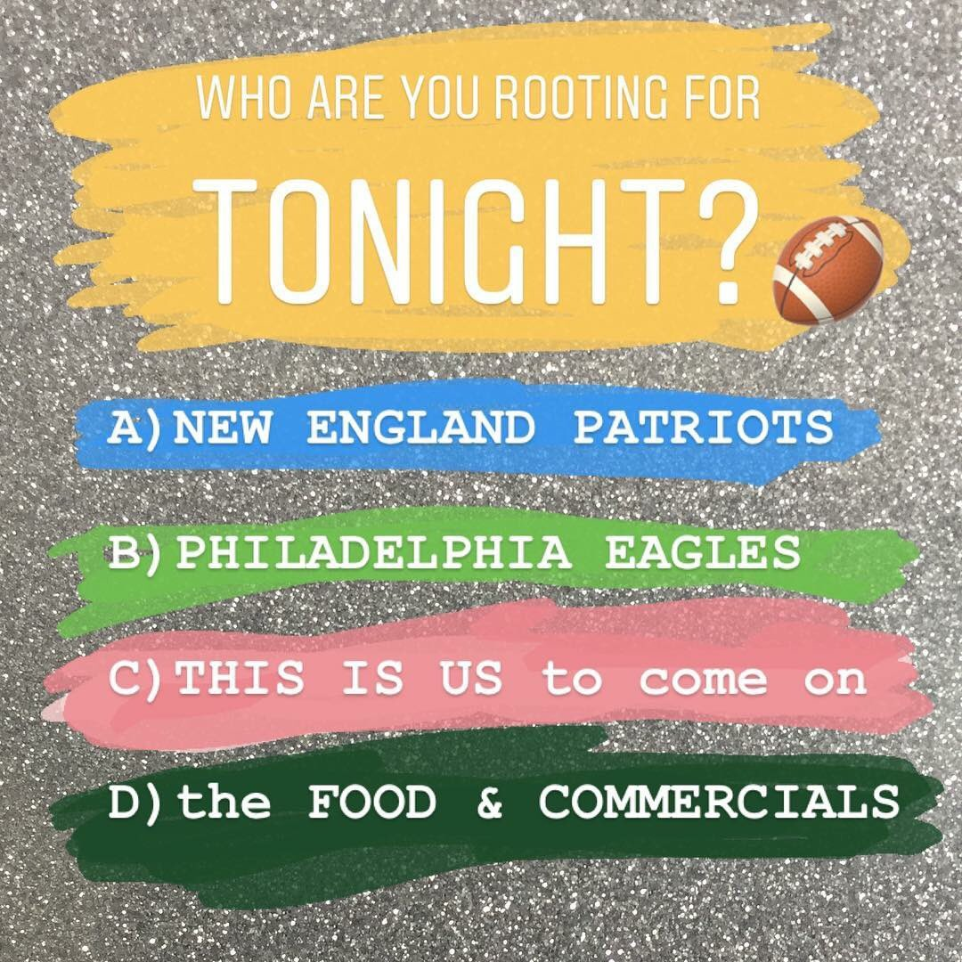 Who are you rooting for tonight? 🏈 #superbowl #patriots #eagles #thisisus #sunday #superbowlsunday