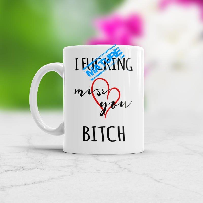 Best Friends Long Distance Friendship Gift Idea I Fcking Miss You Bitch New Present Girlfriend Day Coffee Mug Friend Birthday