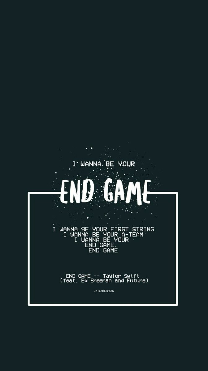 Lockscreen On Twitter Taylor Swift End Game Mv Lyrics Rt If You Save It Fav If You Liked Let Kat 15 Rts To Unlock The Next Music Video