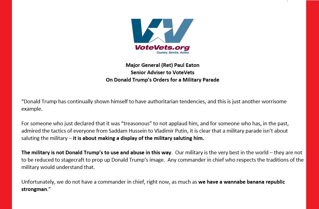 Retired Major General Paul Eaton says @realDonaldTrumps parade idea underscores his authoritarian tendencies, and that our military is not there to be used and abused to prop up his image.  VoteVets full statement on Trumps orders for a military parade.