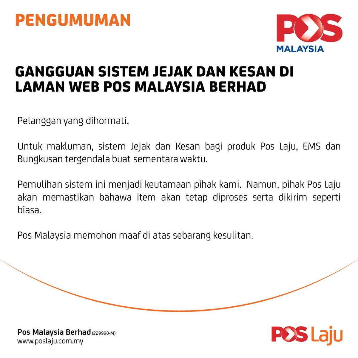 Pos Malaysia Berhad On Twitter Pengumuman Gangguan Sistem Jejak Dan Kesan Di Laman Web Pos Malaysia Berhad