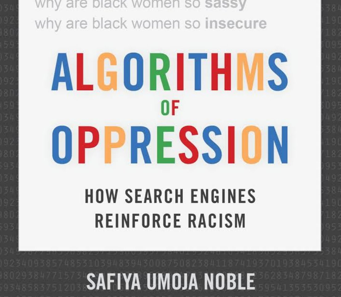 """LA Review of Books (LARB) on Twitter: """"Some tout the internet as a  radically democratizing platform. Safiya Umoja Noble's """"Algorithms of  Oppression"""" explores how racial bias informs and shapes its infrastructure:  https://t.co/0Nn0A1IoBj…"""