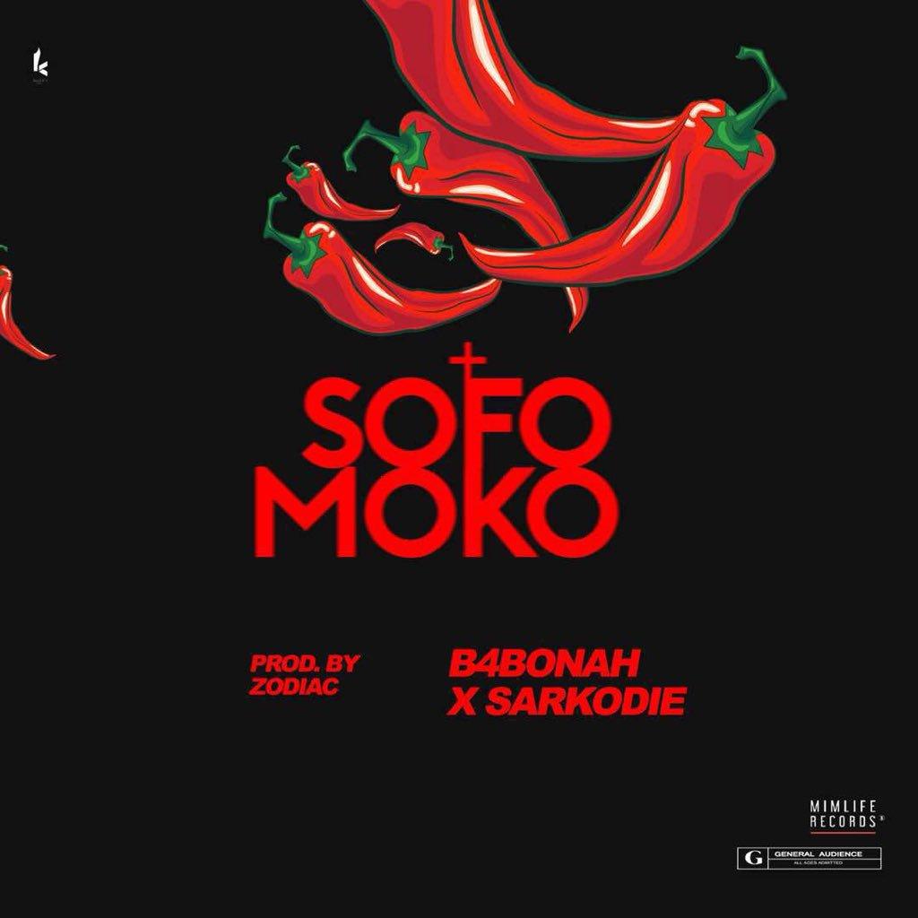 Sarkodie x B4Bonah Sofo Moko Prod by Zodiac