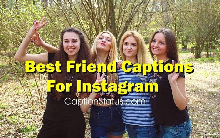 100 best friend captions for friends instagram pictures - 700×440