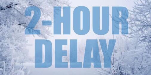 2 HOUR DELAY Wednesday Feb 7 PGCPS Schools And Offices Will Open With A Two Hour Delay
