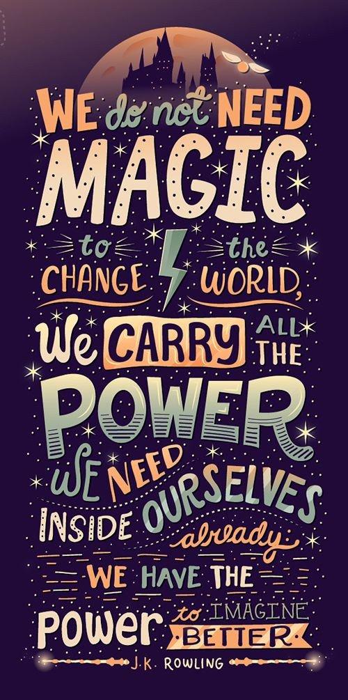 #Magic #magical #change #world #carry #power #better #attitude #positiveattitude #have #inspirational #MotivationalQuotes #motivation #inspiration #inside #night #positivenight