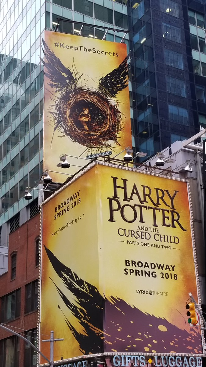 The #HarryPotter play says #KeeptheSecrets which could be hard with billboards towering over #TimesSquare.  #CursedChildNYC is going to be huge, bigger than those billboards.  @HPPlayNYC #Broadway