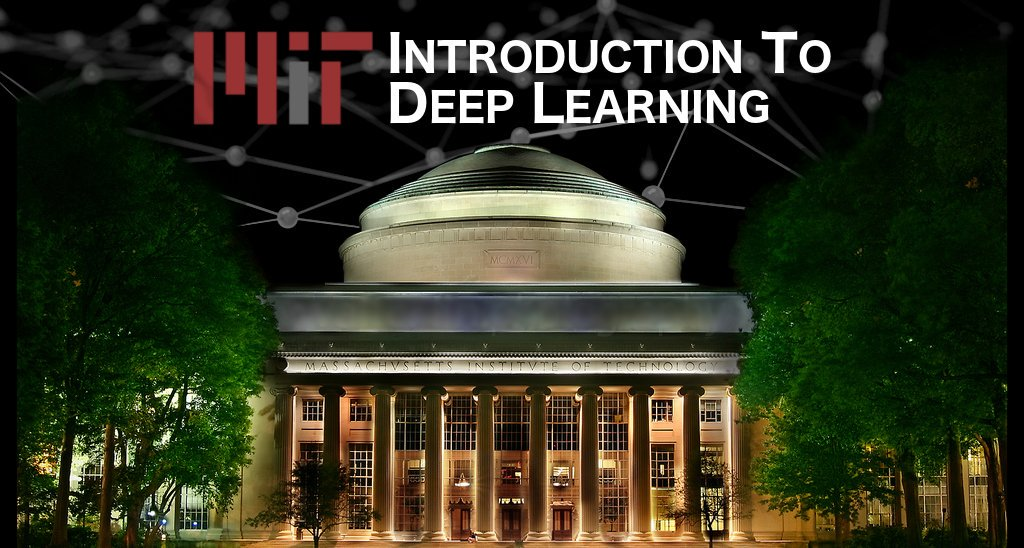 MIT 6 S191: Intro to Deep Learning - @MITDeepLearning Twitter