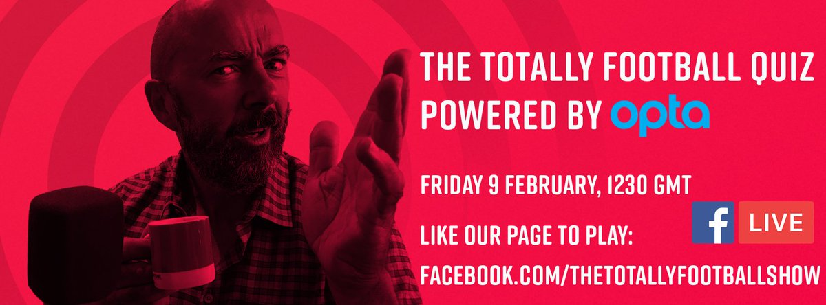 Coming tomorrow, the inaugural Totally Football Quiz: Powered by @OptaJoe. Test your football knowledge LIVE and you could win prizes instantly. Its free to enter and all you have to do is like our Facebook page: facebook.com/thetotallyfoot…