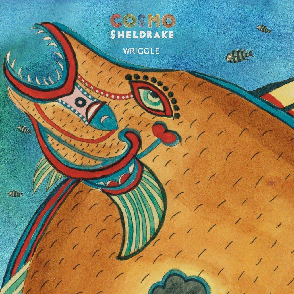 Resultado de imagem para Cosmo Sheldrake – Wriggle