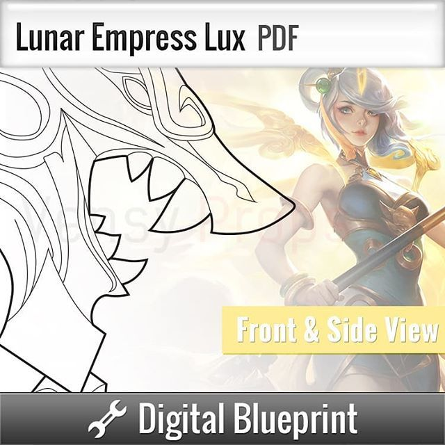 Vensy ronin expo on twitter i have the lunar empress lux and blueprints available on my website and etsy be sure to snag em if you plan on working on those costumes cosplay leagueoflegends lux lunarrevel malvernweather Gallery