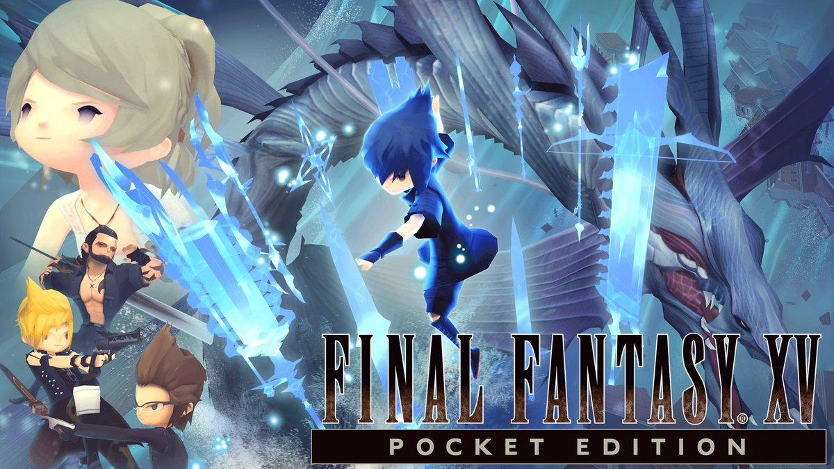 final fantasy xv on twitter final fantasy xv pocket edition is