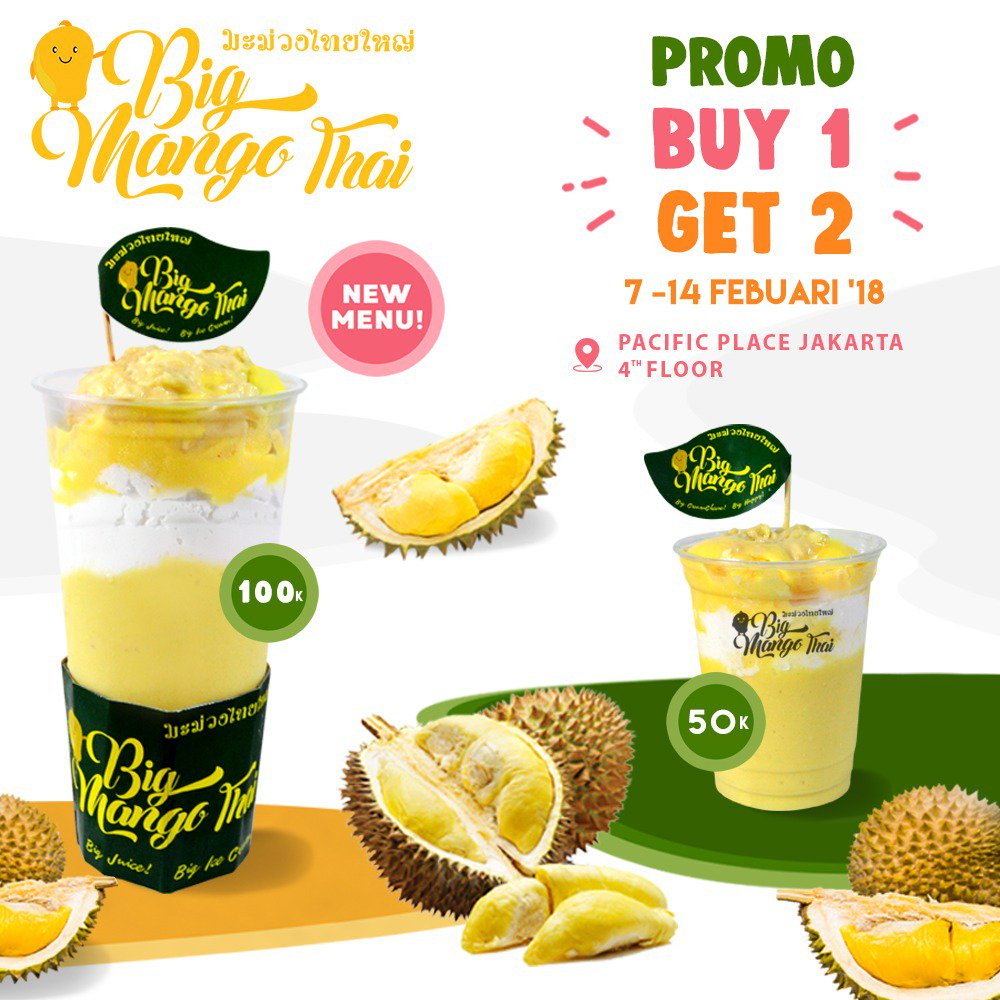 Pacific place jkt on twitter try big mango thais delicious durian durian also with fresh durian meat come now and get our special promotion buy 1 get 2 promo valid 7 14 februari 2018 at big mango thai pacific place ccuart Image collections