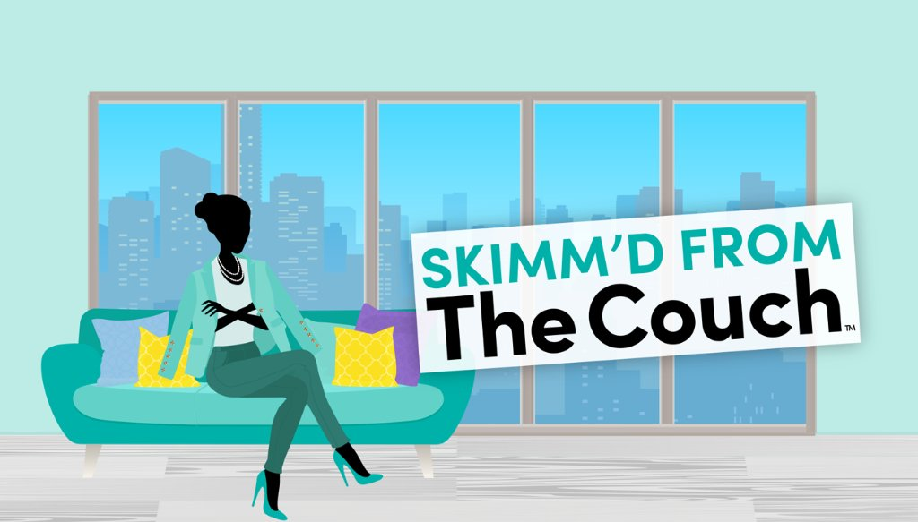 Image result for skimm'd from the couch