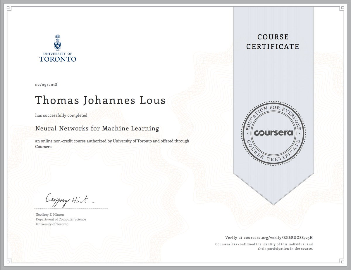 Tom Lous On Twitter Completing The 16 Week Course Neural Networks