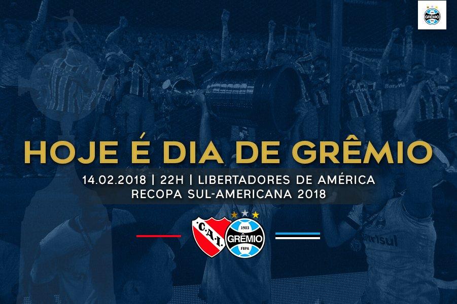 🇪🇪 HOJE É #DiaDeGrêmio 💪 🆚 Independiente-ARG 🇦🇷 🏟️ Libertadores de América  ⌚️ 22h 🏆 #Recopa2018 #⃣ #VamosTricolor #CAIxGRE
