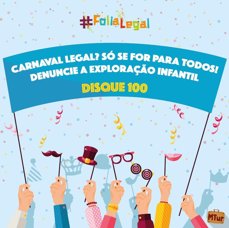 #FoliaLegal não tem exploração nem violação dos direitos das crianças e adolescentes. #Disque100 e denuncie!