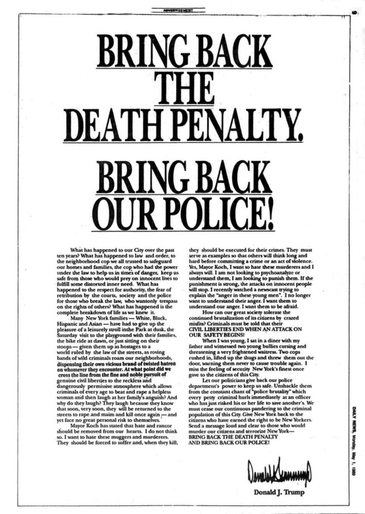 This is the full-page advertisement Donald Trump took out calling for the execution of the Central Park Five.  They were later exonerated by DNA evidence, although President Trump maintains that they are guilty. https://t.co/vspZemnW93