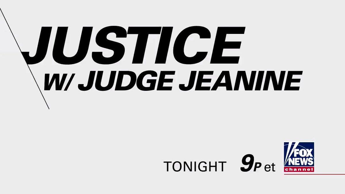 TONIGHT on  'Justice,' @JudgeJeanine tal...