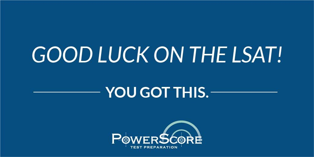 Powerscore lsat prep powerscore twitter best of luck to all of our students on the lsat today have faith and confidence in all of the hard work youve put in along the waypicitter malvernweather Gallery