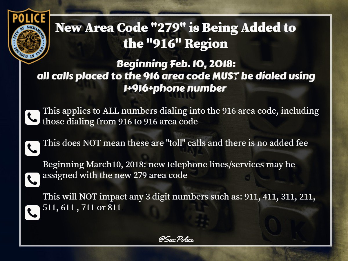 Sacramento Police On Twitter Starting TodayAny Call Placed To - 916 area code