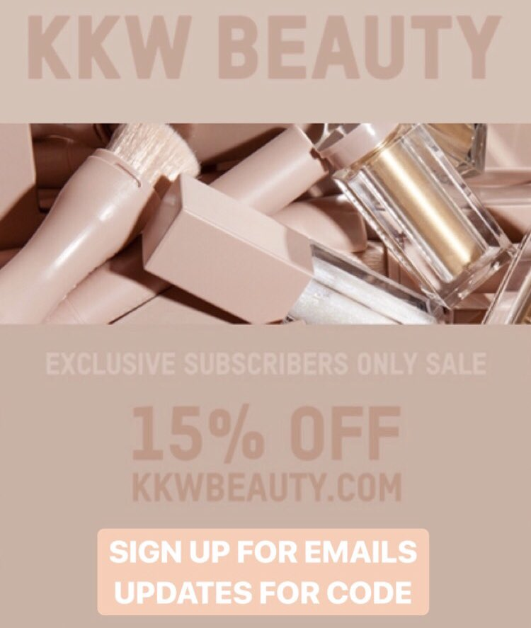 Special 15% off promo for my @KKWBEAUTY email subscribers! This weekend only - sign up at