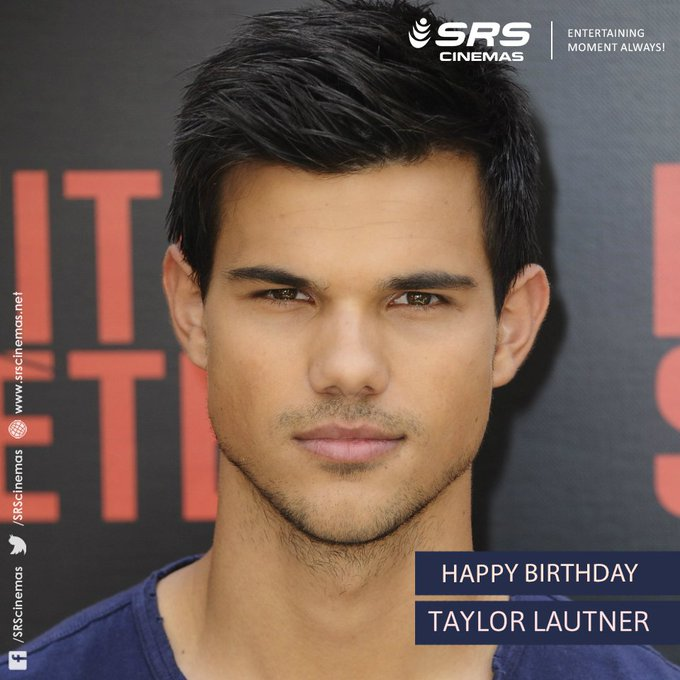 Happy Birthday, Taylor Lautner!