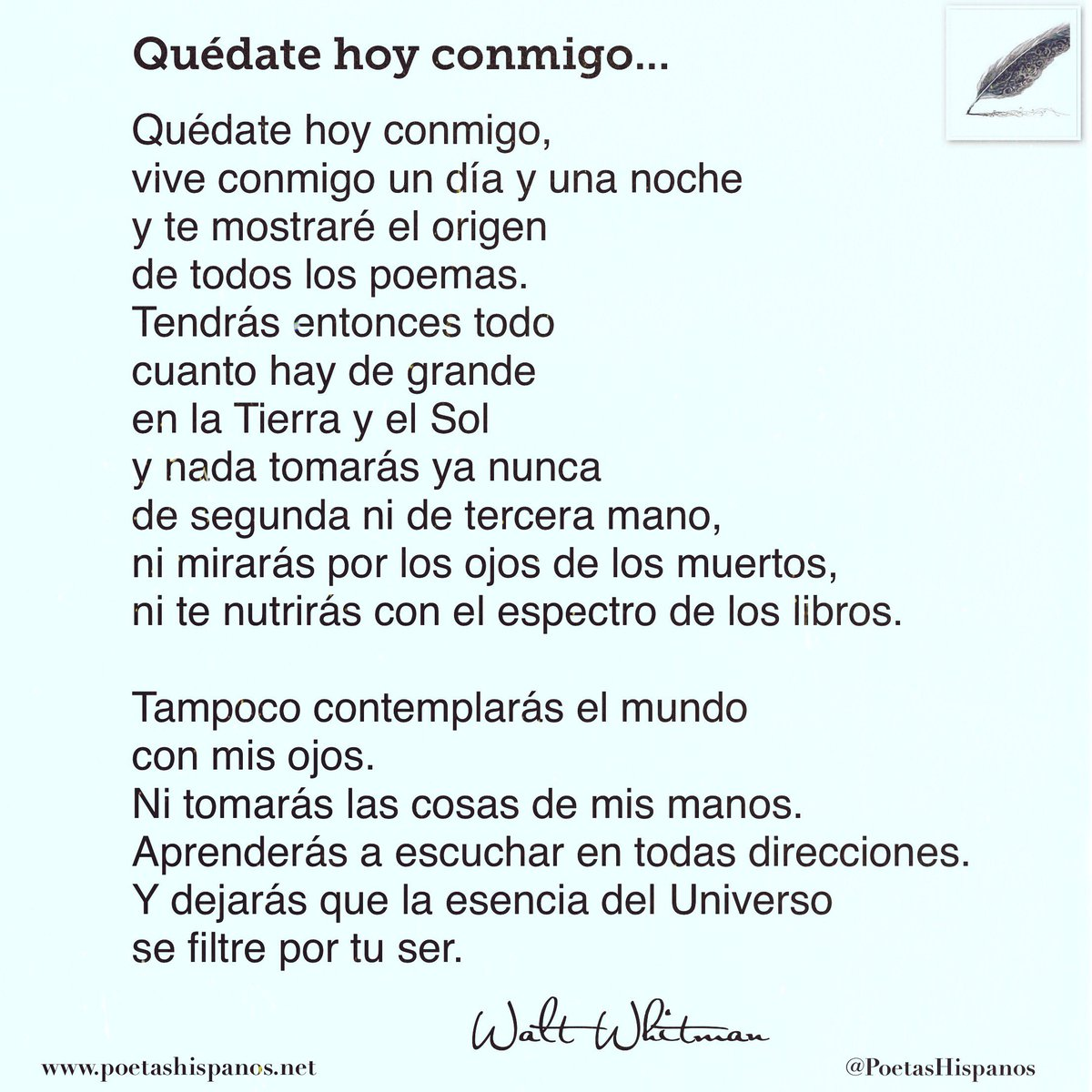 "Poetas Hispanos® on Twitter: """"Quédate hoy conmigo"" por Walt ..."