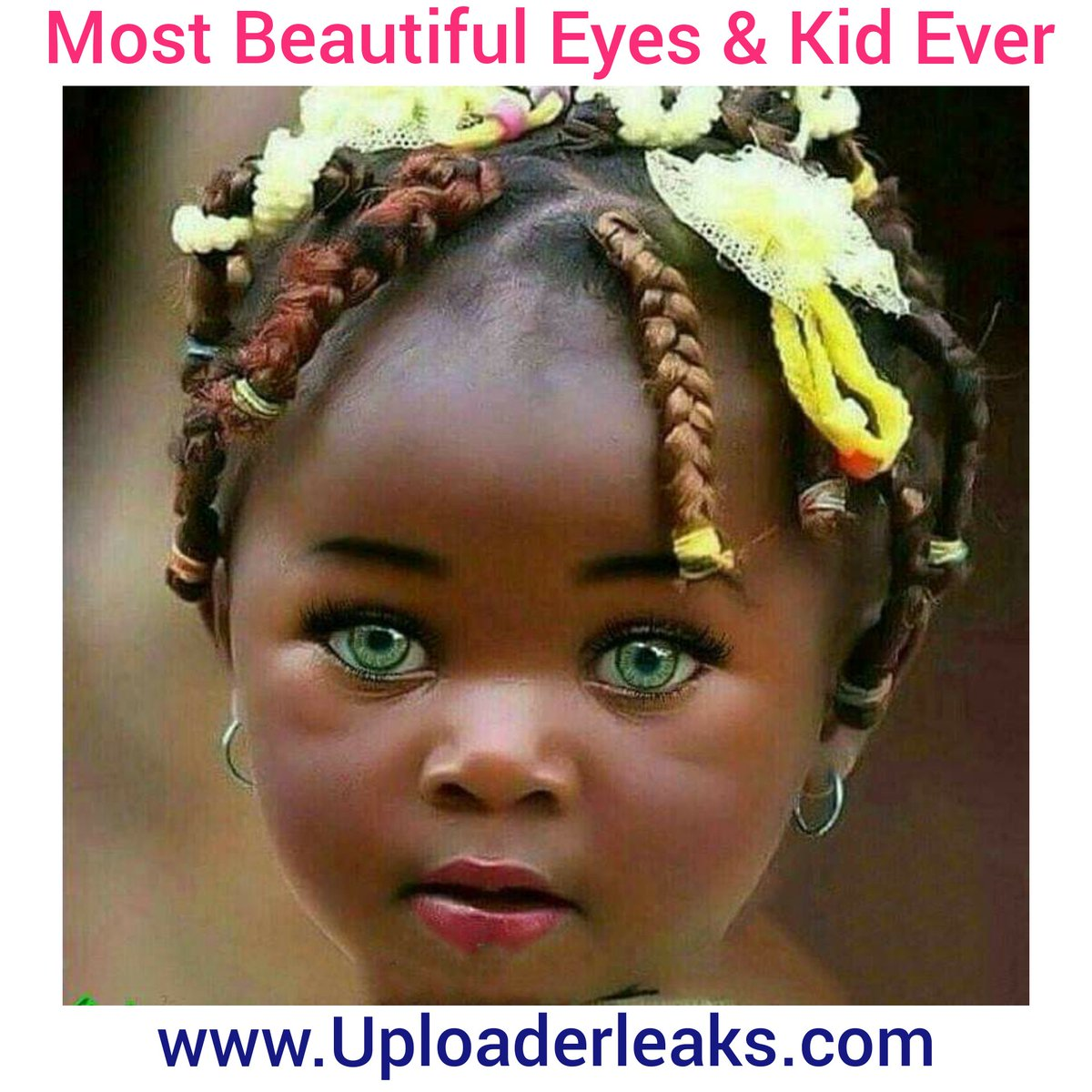 uploaderleaks on twitter quotmost beautiful eyes amp cutest