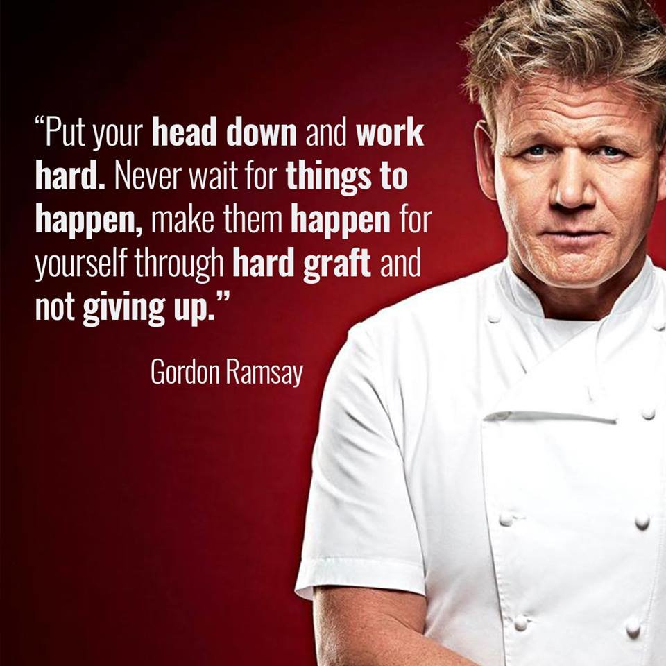 goalcast on here are powerful gordon ramsay quotes to