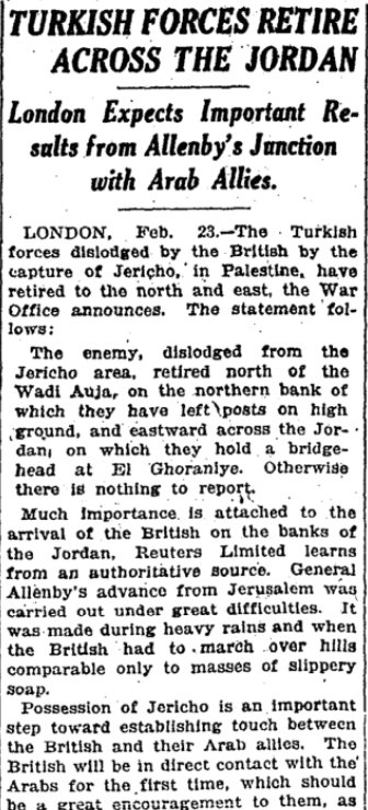 Feb 24, 1918 - New York Times: British push Turkish forces across the Jordan River, out of Palestine #100yearsago