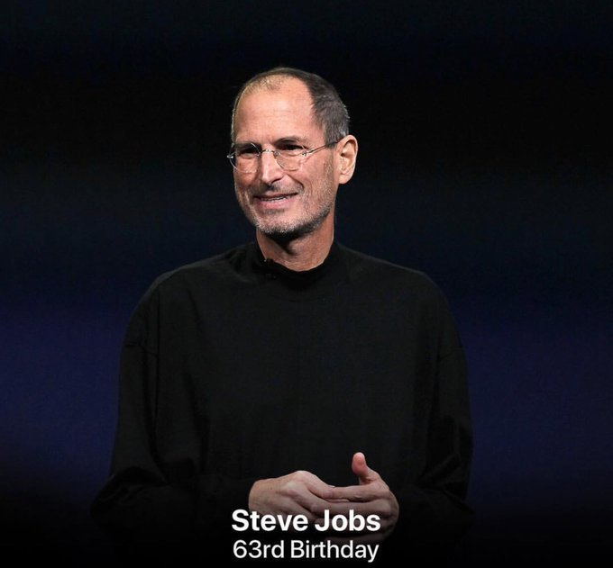 Happy birthday for yesterday Steve Jobs.