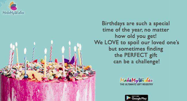 Join MakeMyWishes Or Get App Googl CXVids And Invite Your Loved Ones To Too Wishlist Wishes Gifts Birthday