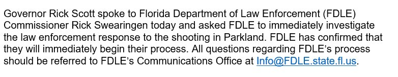Gov. Rick Scott wants the Florida Department of Law Enforcement to investigate the police shooting response to the Marjory Stoneman Douglas High School shooting