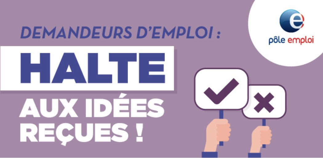 Pole Emploi Actu On Twitter Infographie Halte Aux Idees Recues