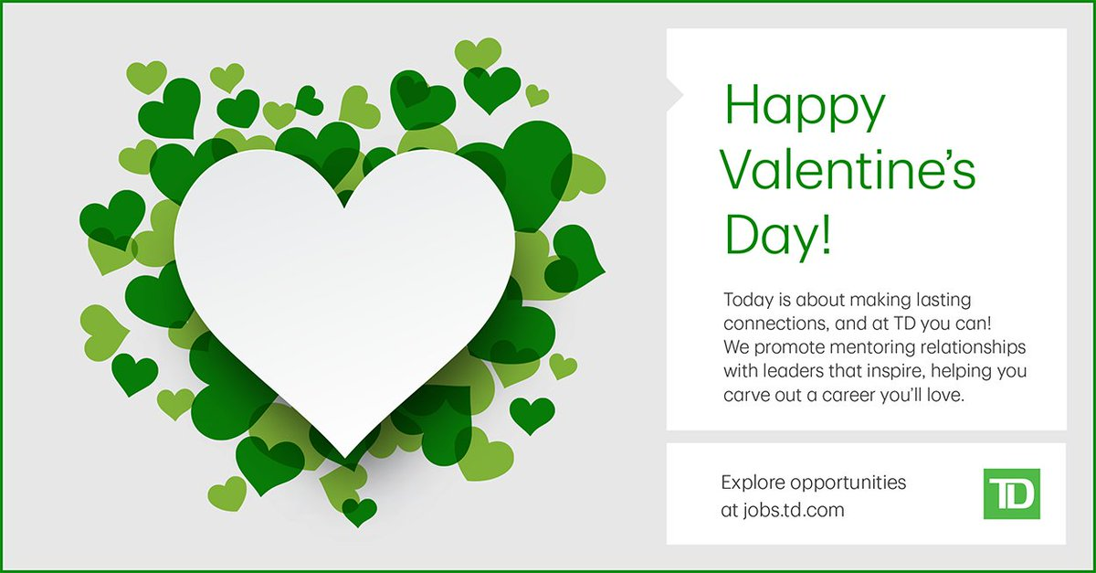 TD Careers On Twitter This ValentinesDay Put A Little Love Into Extraordinary T D Love