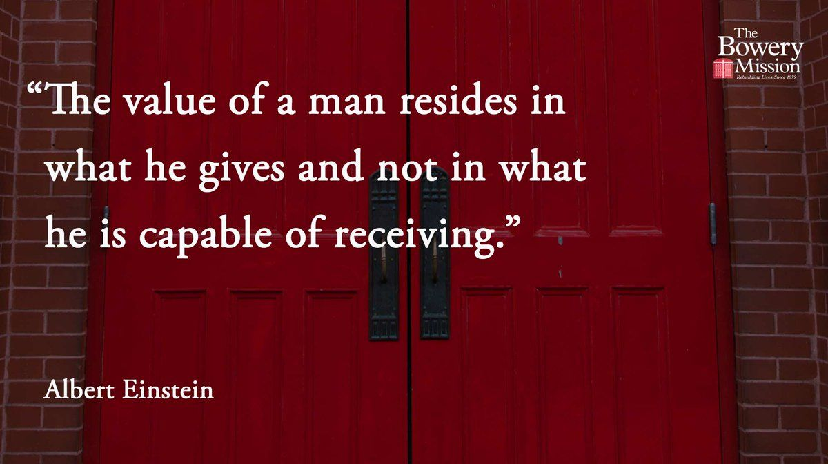 """""""The value of a man resides in what he g..."""