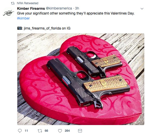 Earlier this morning, @NRA re-tweeted a tweet from a gun maker encouraging people to buy their loved ones guns for #ValentinesDay Since the #schoolshooting in Florida theyve deleted that tweet and have gone silent. Thankfully, I took a screenshot.