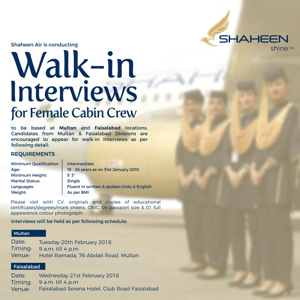 Shaheen Air Is Now Recruiting Female Cabin Crew From Faisalabad And Multan Come For A Walk In Interview To Join Our Team Shine With