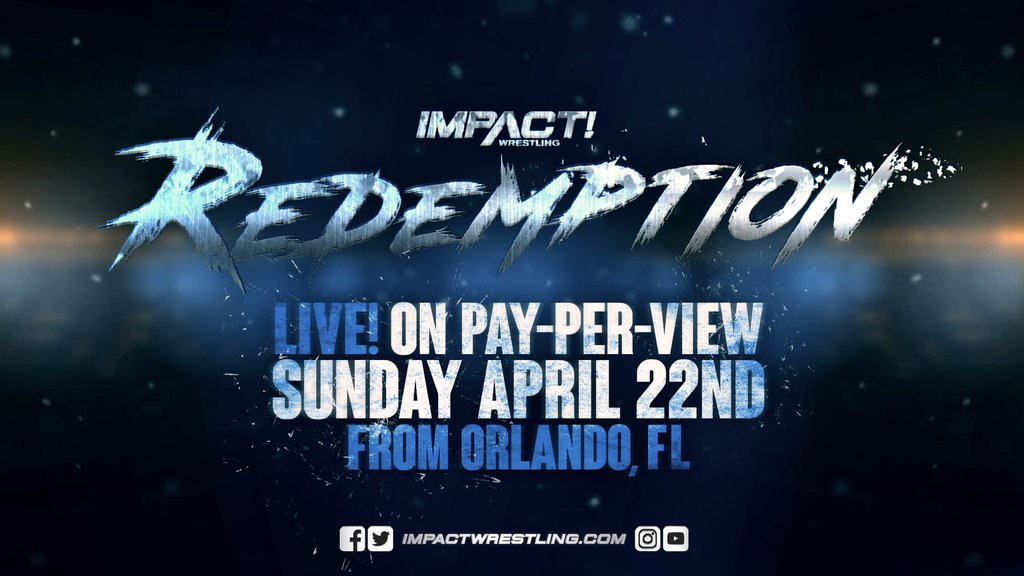 BREAKING NEWS: Our first new tent-pole PPV event since 2005 - REDEMPTION - will take place in Orlando, FL on April 22nd. Make your plans now to join us for a huge night!