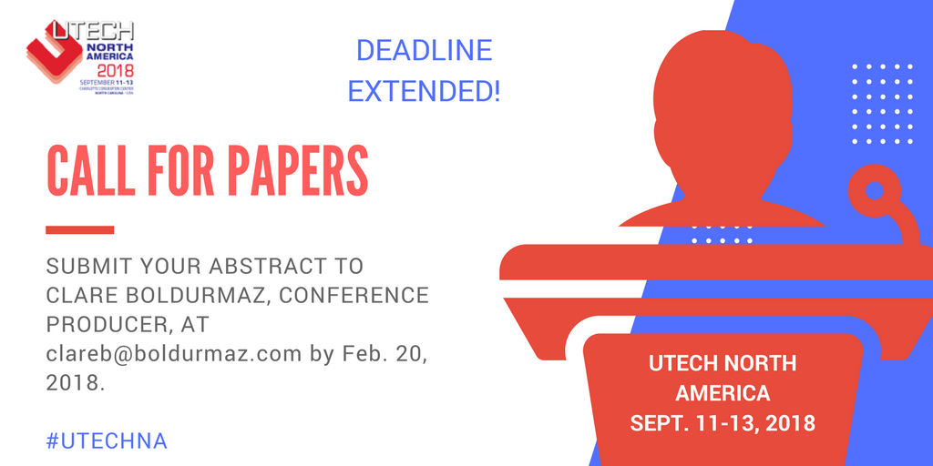 Call for Papers for UTECH North America 2018 - Get your abstract submissions in by Feb 20 please!  Sessions include #sustainability, #automotive, #flexiblefoam, #machinery and more  #UTECHNA http://bit.ly/2nloTbhpic.twitter.com/eiAkgikFPC