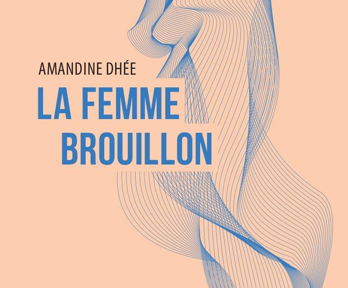 📚 'Amandine Dhée, la maternité sauce piq...