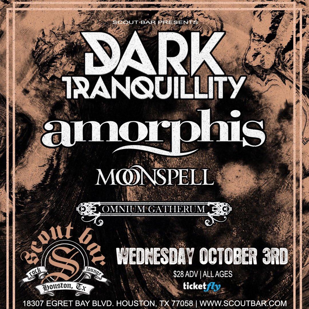 RT @scoutbarhouston: NEW: Dark Tranquillity w/ Amorphis + Moonspell & Omnium Gatherum • Oct 3 • $28 https://t.co/MlLOM3DfWV