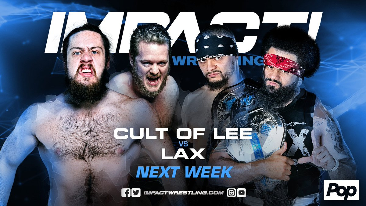The Cult of Lee will face a significantly tougher challenge than The Mumbai Cats next week as they go toe to toe with LAX in a non-title match. #IMPACTonPop