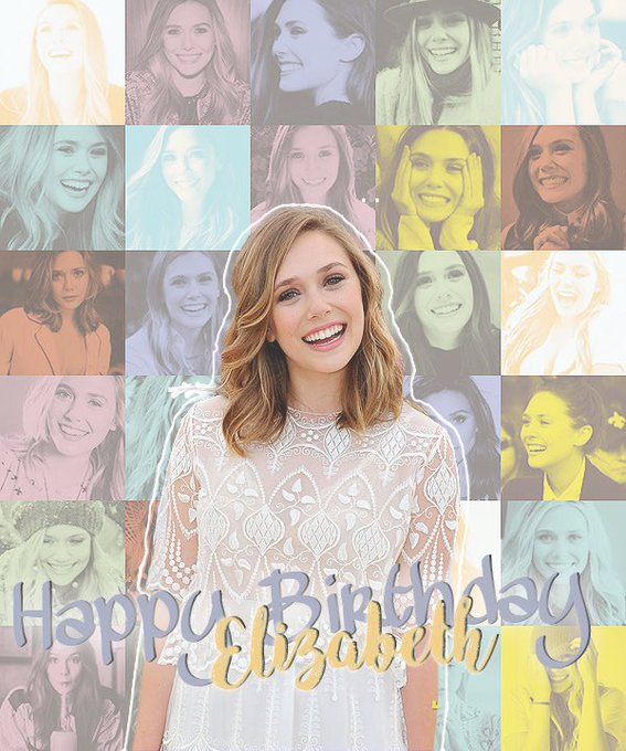 Happy Birthday Elizabeth Olsen