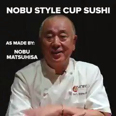 Nobu Style Cup Sushi made by Chef Nobu Matshuhisa