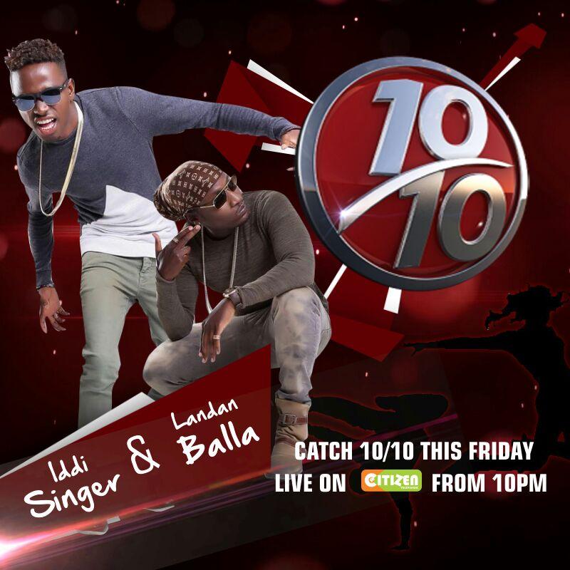 59cf22ce279f Catch Iddi Singer and Landan Balla today on #10over10 w/ the lovely  @Joey_Muthengi and the wild @WillisRaburu
