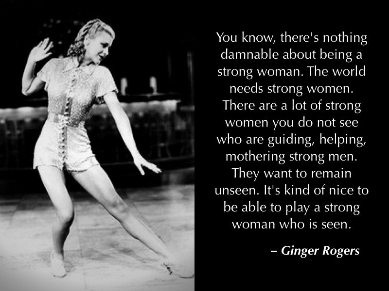 Justice Seeker On Twitter Fridayfeeling After All Ginger Rogers Did Everything That Fred Astaire Did She Just Did It Backwards And In High Heels Believeinyourpower Believewomen Bealeader Beaqueen Bethedifference Https T Co Bkqedcxrwj