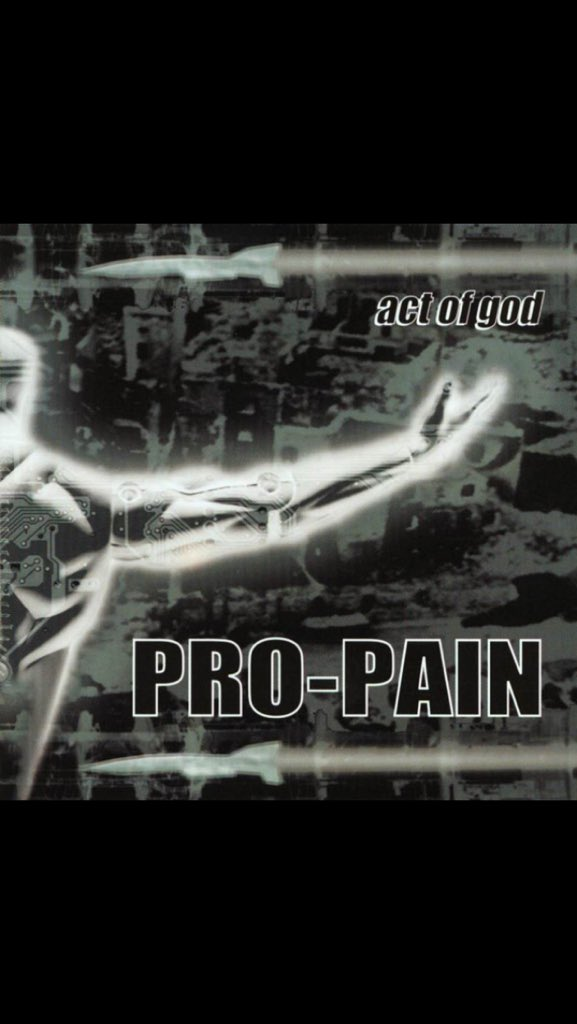 "Feb 16th, 1999 #ProPain release their 5th album, ""Act of God""..   #StandTall #IRemain #ActofGod #InForTheKill #AllFallDown #FSU  #ProPainArmy #GaryMeskil #ProPainMatters pic.twitter.com/RXQuf6pYj2"
